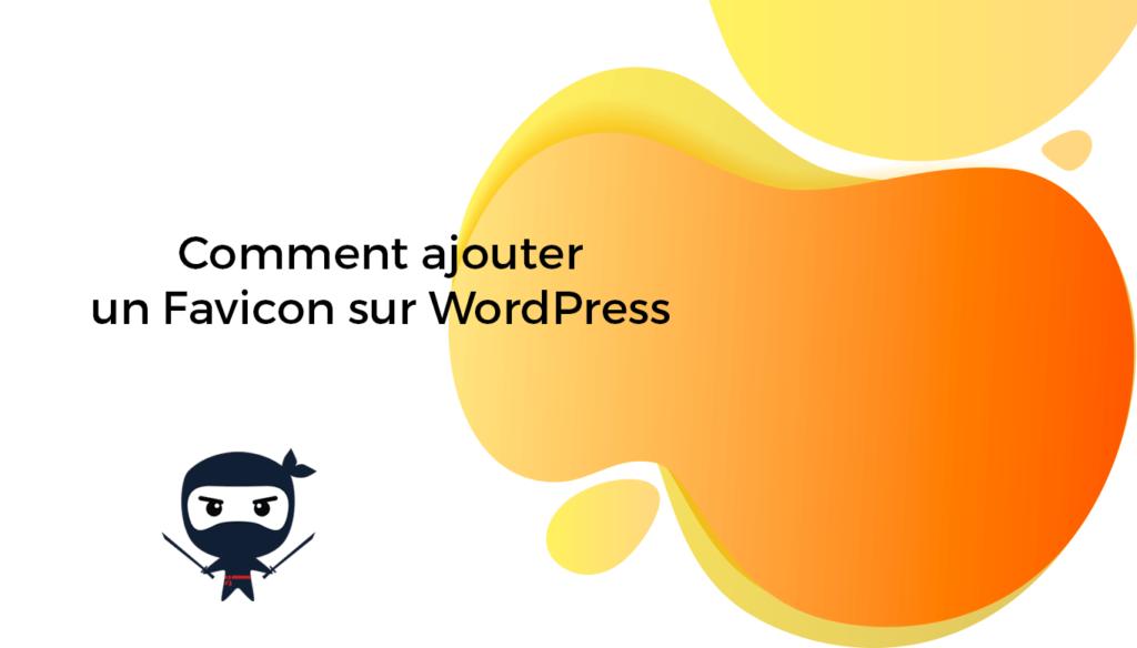 Comment ajouter un favicon sur WordPress